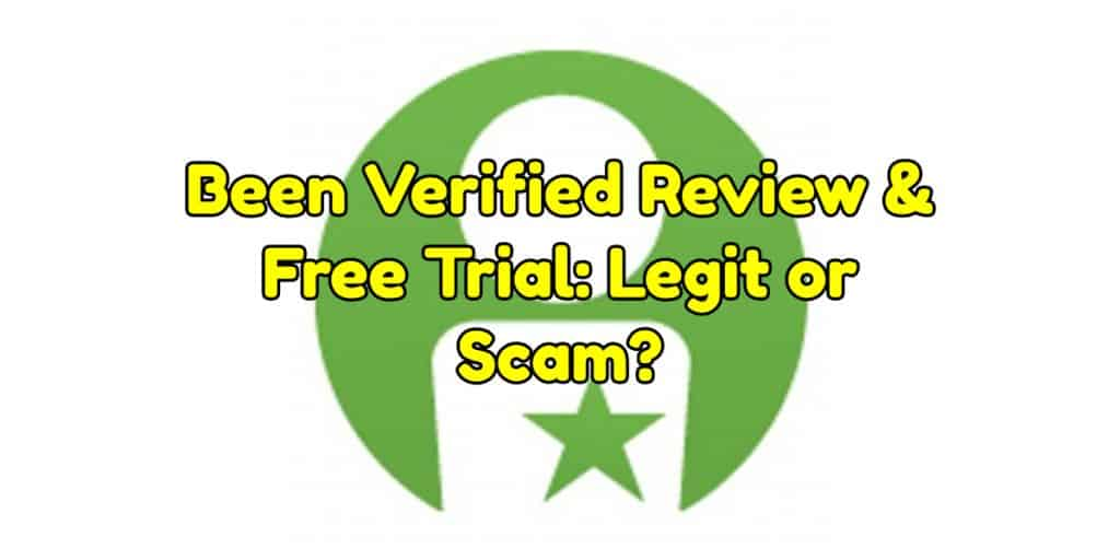 Been Verified Review & Free Trial: Legit or Scam?