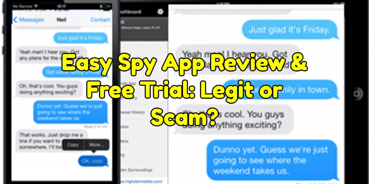 Easy Spy App Review & Free Trial: Legit or Scam? {2019 Update}