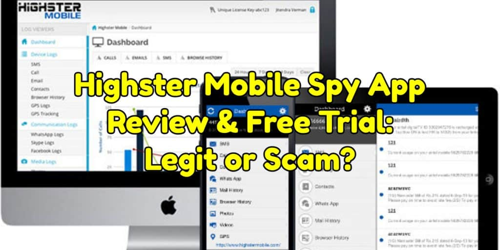 Highster Mobile Spy App Review & Free Trial: Legit or Scam?