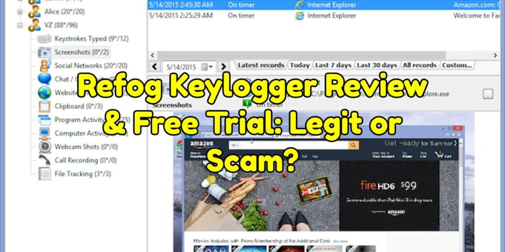Refog Keylogger Review & Free Trial: Legit or Scam?
