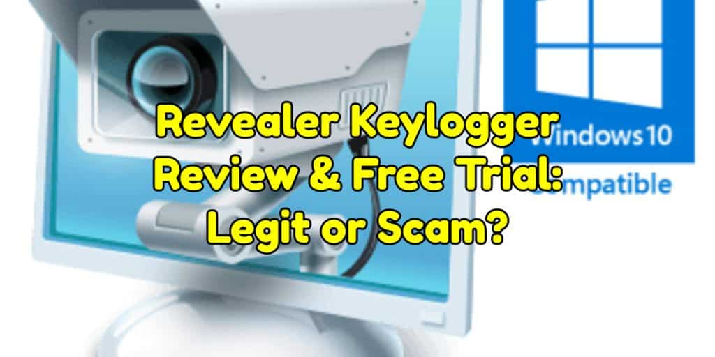 Revealer Keylogger Review & Free Trial: Legit or Scam?