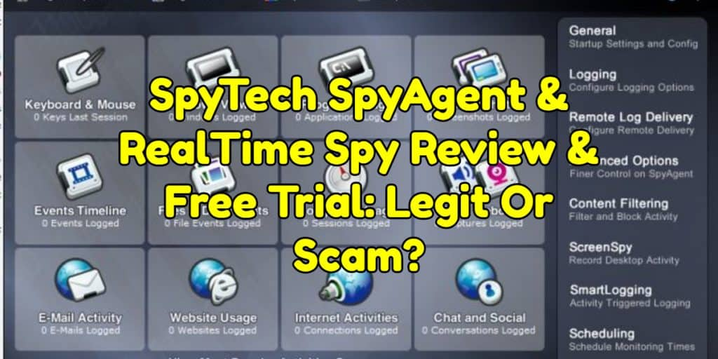 SpyTech SpyAgent & RealTime Spy Review & Free Trial: Legit Or Scam?