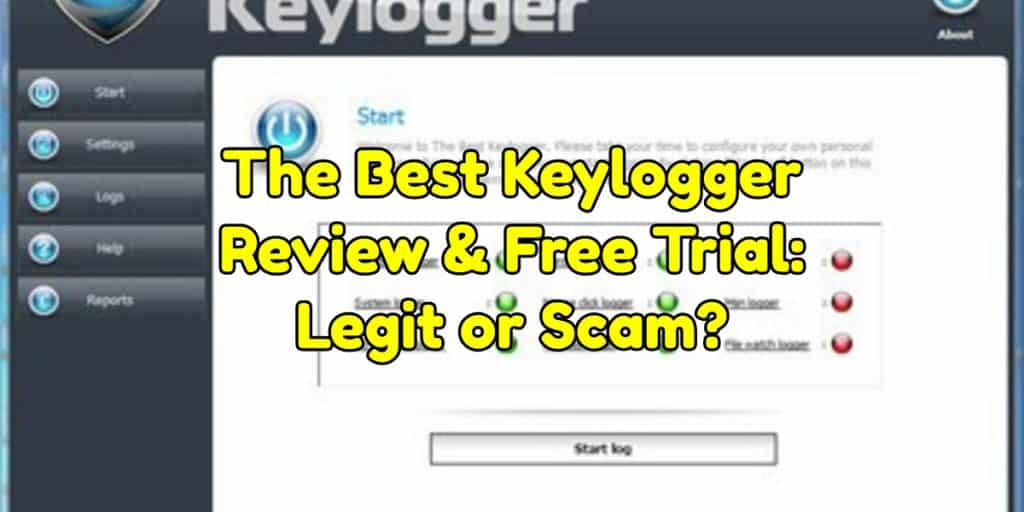 The Best Keylogger Review & Free Trial: Legit or Scam?
