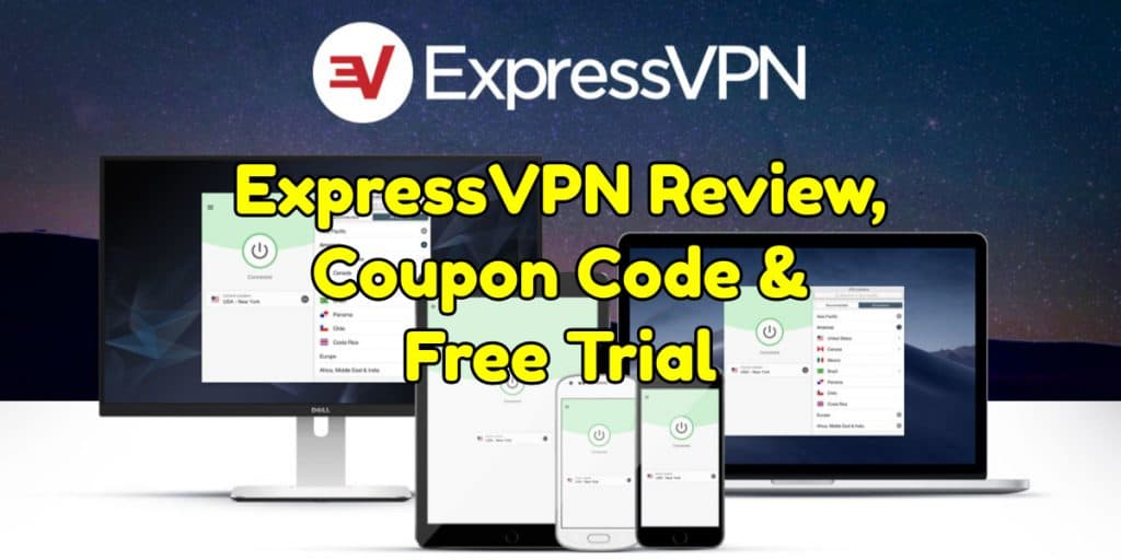 ExpressVPN Review, Coupon Code & Free Trial