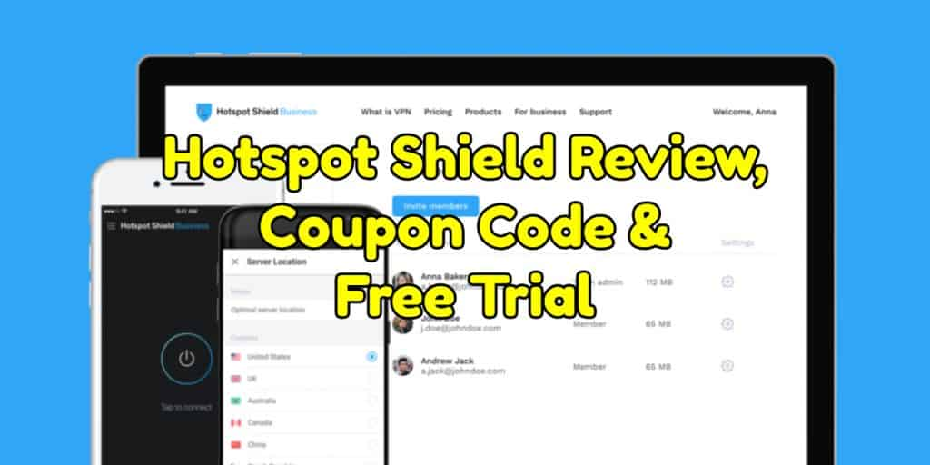 Hotspot Shield Review, Coupon Code & Free Trial