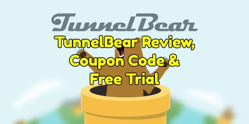 TunnelBear Review, Coupon Code & Free Trial