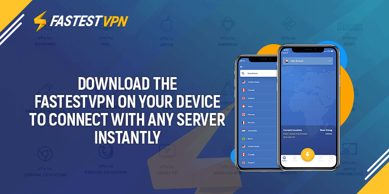 download fastestvpn on your device